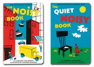The Noisy Book Quiet Noisy Book Margaret Wise Brown & Illustrations LW Harper Collins Children's Books